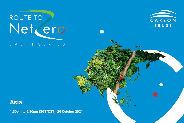 Route to Net Zero: Asia - The Carbon Trust