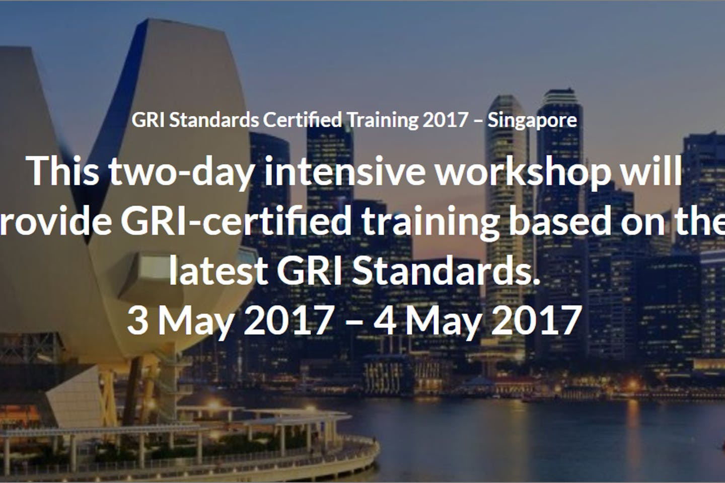 GRI Standards Certified Training (Sustainability Reporting) in Singapore