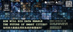How Will Big Data Enable the Future of Smart Cities? Green Drinks September Forum
