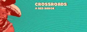 Crossroads @ Red Baron