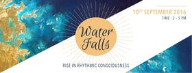 Water Falls - Rise in Rhythmic Consciousness