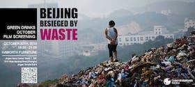 Beijing Besieged by Waste: Green Drinks October Film Screening