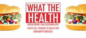 What The Health: Green Drinks August Film Screening