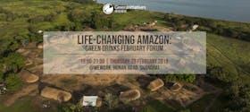 Life-Changing Amazon: Green Drinks February Forum