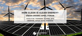 Green Drinks April Forum, How Clean is Clean Energy? | Earth Day 2019 Special