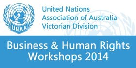 UNAA Business and Human Rights Workshop: Introduction to the UN Guiding Principles