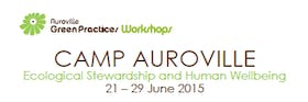 Camp Auroville – Ecological Stewardship And Human Wellbeing