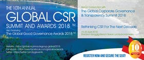 The 10th Annual Global CSR Summit & Awards 2018 (Also Featuring The Global Good Governance Awards 2018)
