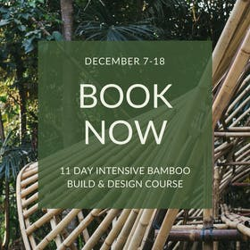 Bamboo U - Build & Design 11 Day Intensive - December