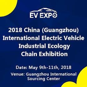 2018 China (Guangzhou)  International EV Industrial Ecology Chain Exhibition (EVEXPO 2018)