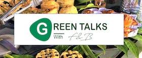 Green Talks with F&B