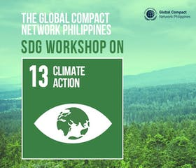 Take Action for #OurOnlyFuture: Global Compact Network Philippines Workshop on Global Goal 13