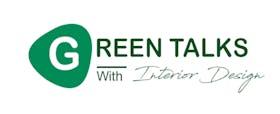 Green Talks with Interior Design