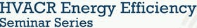 ARA HVACR Energy Efficiency Seminars