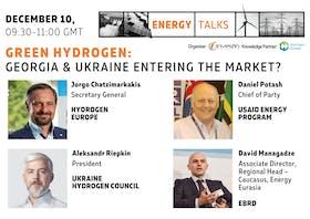 Energy talks   Green hydrogen: Georgia & Ukraine entering the market?