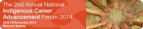 The 2nd Annual National Indigenous Career Advancement Forum 2014
