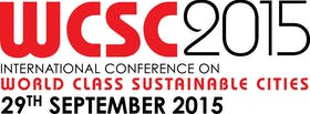 7th International Conference on World Class Sustainable Cities 2015 (WCSC 2015)
