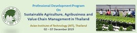 Sustainable Agriculture, Agribusiness and Value Chain Management in Thailand