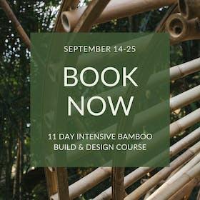 Bamboo U - Build & Design 11 Day Intensive - September