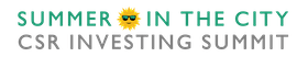 6th Annual Summer in the City CSR Investing Summit