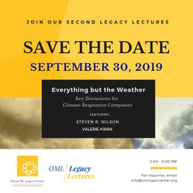 """2nd OML Legacy Lectures: """"Everything but the Weather: Key Discussions for Climate-Responsive Companies"""""""
