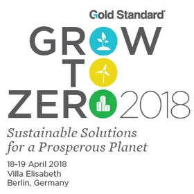 Gold Standard Grow to Zero 2018: Sustainable solutions for a prosperous planet
