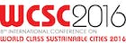 8th International Conference on World Class Sustainable Cities 2016 (WCSC 2016)