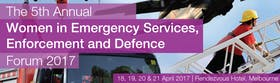 The 5th Annual Women in Emergency Services, Enforcement and Defence Leadership Summit 2017