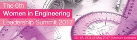 The 6th Women in Engineering Leadership Summit 2017