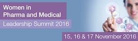 Women in Pharma and Medical Leadership Summit 2016