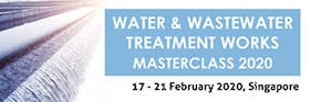 Water and Wastewater Treatment Works Masterclass 2020