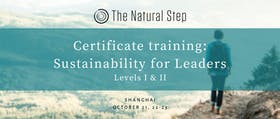 The Natural Step Certificate Training: Sustainability for Leaders, Levels I & II