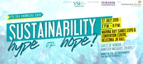Sustainability: Hype or Hope? YSI SEA Showcase 2019