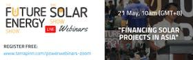 #TheFutureEnergyShow Webinar: Financing solar projects in Asia