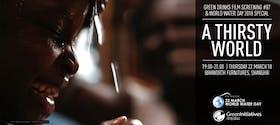 A Thirsty World: Green Drinks March Film Screening