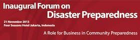 Inaugural Forum on Disaster Preparedness 2013