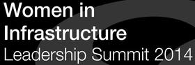 Women in Infrastructure Leadership Summit 2014