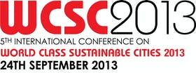 5th International Conference on World Class Sustainable Cities 2013
