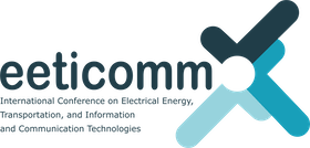 International Conference on Electrical Energy, Transportation, and Information and Communication Technologies (EETICOMM)