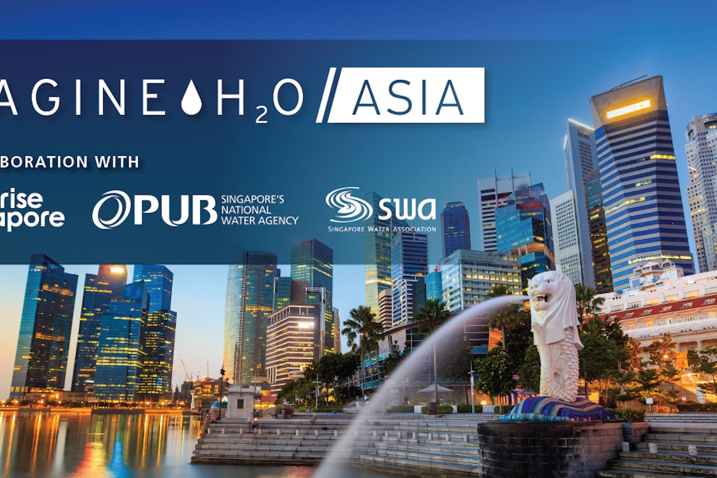Imagine H2O Asia: Water startups invited to apply to imagine H2O's new Singapore-based, regional accelerator