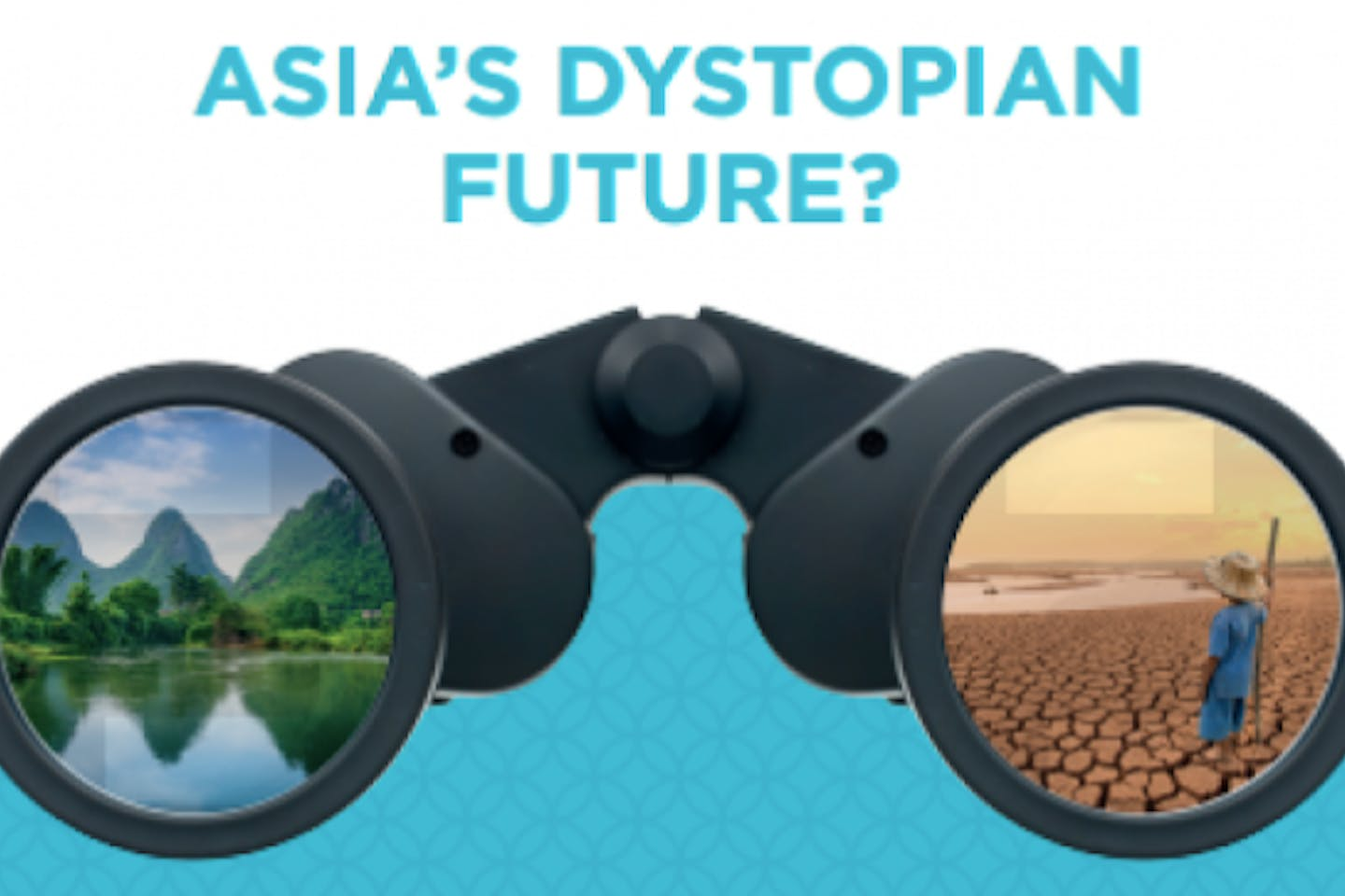 Asia's Dystopian Future?—Banks need to put sustainable finance clearly In their sights