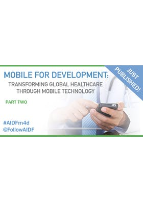 AIDF mobile for development:Transforming global healthcare through mobile technology