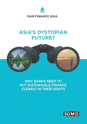 Asia's Dystopian Future?—Why banks need to put sustainable finance clearly In their sights