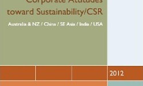 Corporate Attitudes toward Sustainability/CSR in Asia Pacific