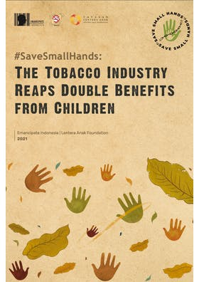#SaveSmallHands: the tobacco industry reaps double benefits from children