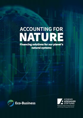 Accounting for Nature: financing solutions for our planet's natural systems