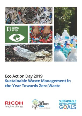 Sustainable Waste Management in the Year Towards Zero Waste