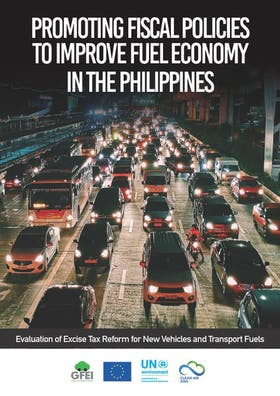 Promoting Fiscal Policies to Improve Fuel Economy in the Philippines: Evaluation of Excise Tax Reform for New Vehicles and Transport Fuels