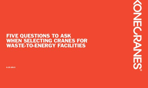 5 questions to ask when selecting your WTE crane