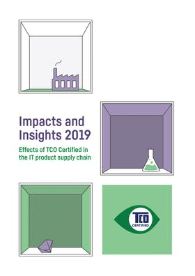 Impacts and Insights 2019 – Effects of TCO Certified in the IT product supply chain
